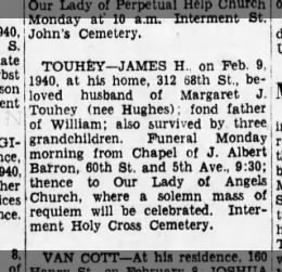 Touhey james, wife of margaret (hughes) obit, dad of william, died 2/9/1940, buried 02/12/1940