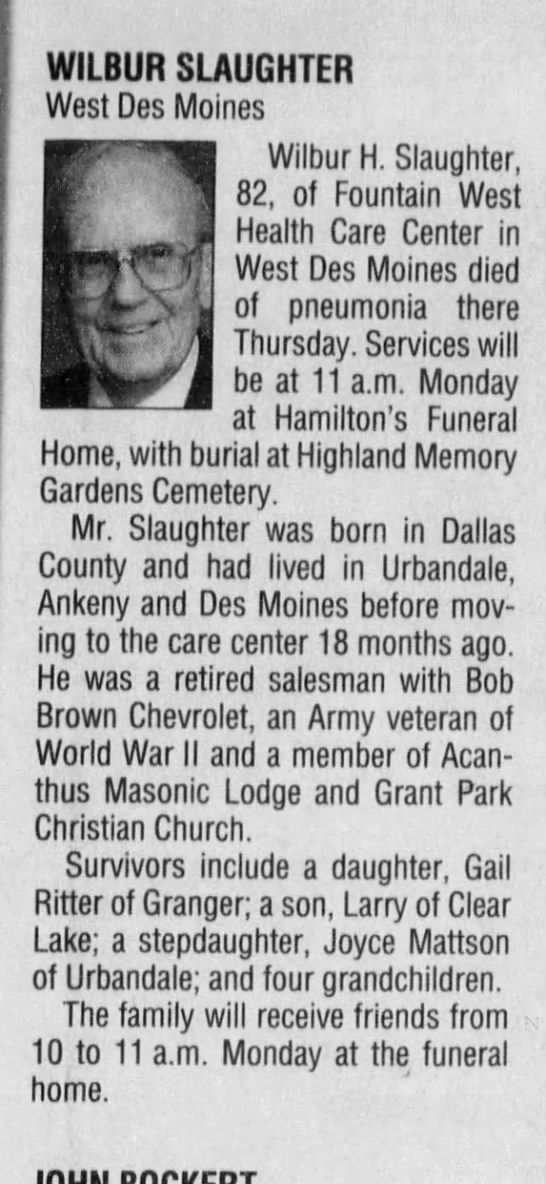 Des Moines Register, 14 May 2000. pg 34.  Wilbur Slaughter's obit