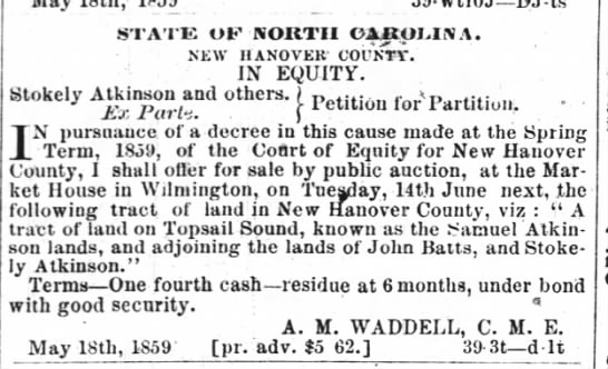 Topsail Sound land of Atkinson selling by stokely Atkinson 3 Jun 1859