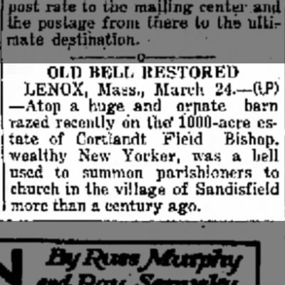 Bishop Estate, Lenox, MA The Times (San Mateo, California)  24 March 1932
